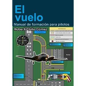 El Vuelo, Manual de formación para Pilotos