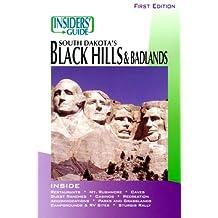 South Dakota's Black Hills & Badlands (Insiders' Guide to South Dakota's Black Hills & Badlands)