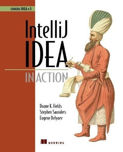 IntelliJ IDEA in Action by Duane Fields (2006-03-01)