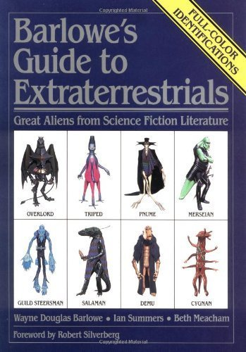 Barlowe's Guide to Extraterrestrials: Great Aliens from Science Fiction Literature by Wayne Douglas Barlowe (1987-01-11) par Wayne Douglas Barlowe; Ian Summers; Beth Meacham;