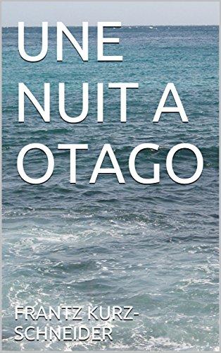 Couverture du livre UNE NUIT A OTAGO