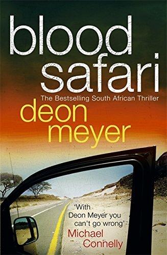 Blood Safari by Deon Meyer (2008-09-30)