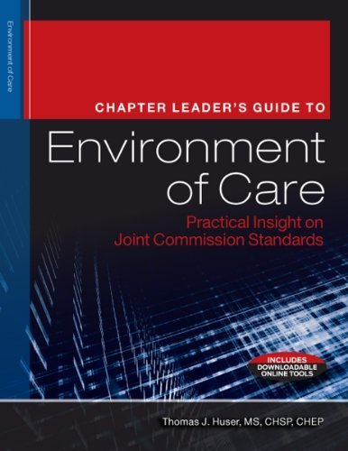 the-chapter-leaders-guide-to-environment-of-care-practical-insight-on-joint-commission-standards-1st