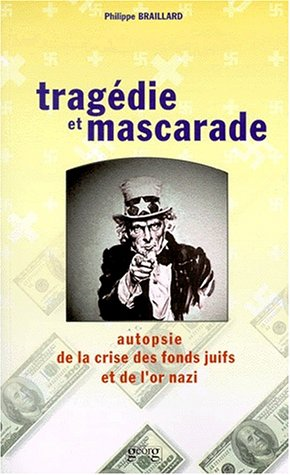 Tragédie et Mascarade