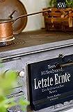 Letzte Ernte: Ein kulinarischer Krimi. Xavier Kieffers dritter Fall (KiWi)