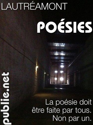 Poésies: La poésie doit être faite par tous. Non par un.
