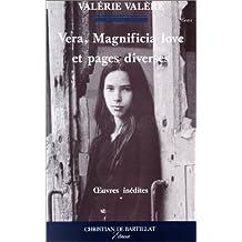 Vera. Magnificia Love. et Pages diverses : Oeuvres inédites (Gestes)