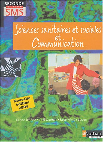 Sciences sanitaires et sociales et communication, 2nde option SMS