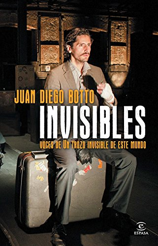 Invisibles. Voces de un trozo invisible de este mundo