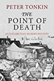 The Point of Death (Tom Musgrave Series Book 1) by Peter Tonkin
