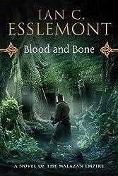 Blood and Bone: A Novel of the Malazan Empire (Novels of the Malazan Empire) by Ian C. Esslemont (2013-05-21)