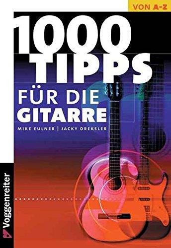 Tausend Tips für die Gitarre (Die Jazz-gitarre)
