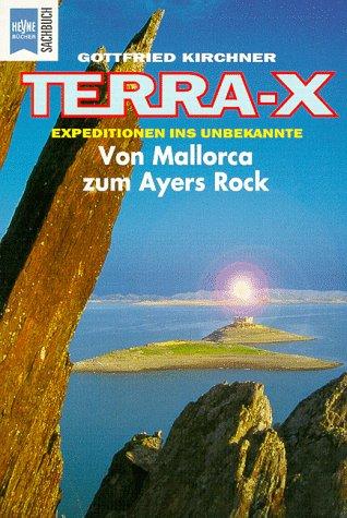 Terra X. Von Mallorca zum Ayers Rock