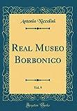 eBook Gratis da Scaricare Real Museo Borbonico Vol 9 Classic Reprint (PDF,EPUB,MOBI) Online Italiano