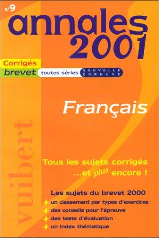 Annales 2001 français, brevet toutes séries, numéro 9, sujets et corrigés