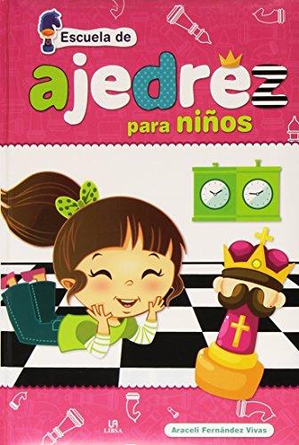 Escuela De Ajedrez Para Niños por Araceli Fernandez Vivas