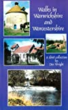 Walks in Warwickshire and Worcestershire (Pub Walks for Motorists S.): Written by Des Wright, 2002 Edition, Publisher: Meridian Books [Paperback]