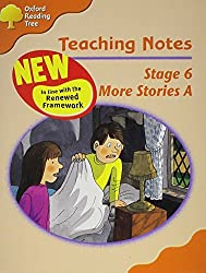 Oxford Reading Tree: Stage 6: More Storybooks A: Teaching Notes by Roderick Hunt (2008-01-10)