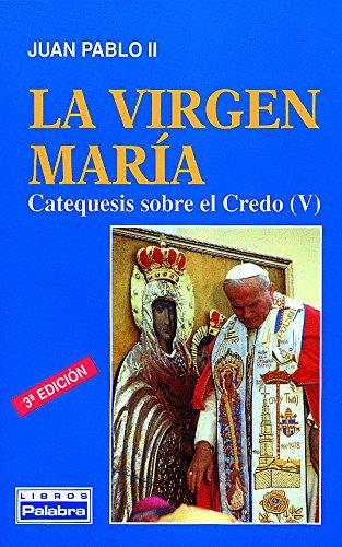 La Virgen María (Libros Palabra) por Juan Pablo II