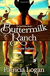 Buttermilk Ranch: Volume 1