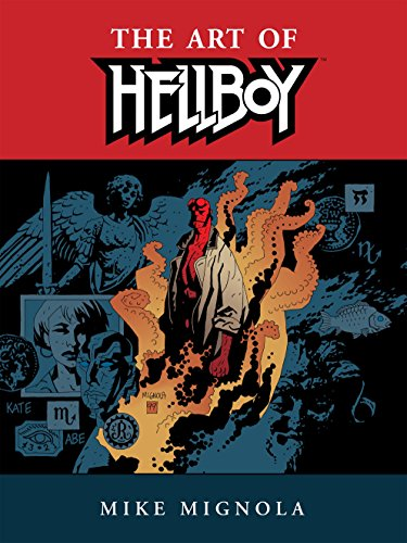(Hellboy: The Art of Hellboy (English Edition))