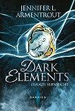 Dark Elements: Eiskalte Sehnsucht von Jennifer L. Armentrout