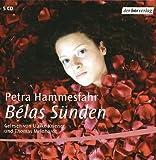 Belas Sünden, 5 Audio-CDs - Petra Hammesfahr