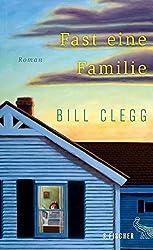 Fast eine Familie: Roman