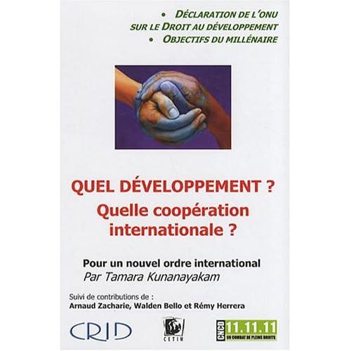 Quel développement ? Quelle coopération internationale ? : La déclaration des Nations Unies sur le droit au développement : Pour un nouvel ordre international