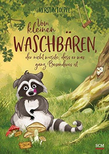 Buchseite und Rezensionen zu 'Vom kleinen Waschbären' von Kerstin Toepel