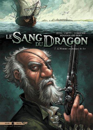 Le sang du dragon T07: L'homme au Masque de Fer