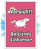 Einhorn Schild – Vorsicht Spielende Einhörner (20x30cm), Süße Wand-Deko, Türschild für Mädels-Wohnung und Mädchen-Zimmer, Geschenkidee und Geburtstags-Geschenk, Lustige Überraschung für beste Freundin