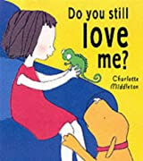 Do You Still Love Me?
