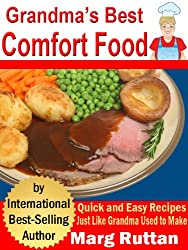 Grandma's Best Comfort Food (Grandma's Best Recipes Book 2) (English Edition)