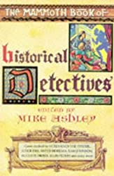 The Mammoth Book of Historical Detectives (Mammoth Books)