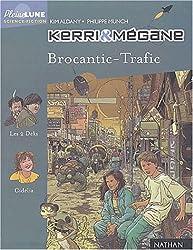 Kerri et Mégane : Brocantic-Trafic