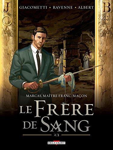 Marcas, Maître Franc-Maçon T04 Le Frere De Sang 2/3