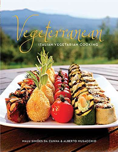 Vegeterranean: Italian Vegetarian Cooking por Malu Simoes Da Cunha