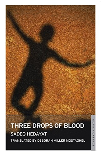 Three Drops of Blood: and Other Stories (Alma Classics)