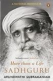Sadhguru: More Than a Life by Arundhathi Subramaniam (2013-01-01)