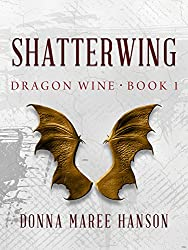Shatterwing: Dragon Wine 1