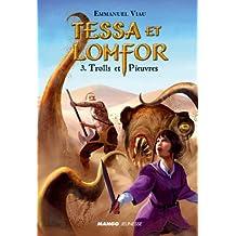 Tessa et Lomfor, Tome 3 : Trolls et Pieuvres