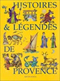 HISTOIRES ET LEGENDES DE PROVENCE