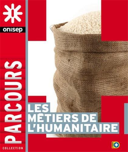 Les métiers de l'humanitaire