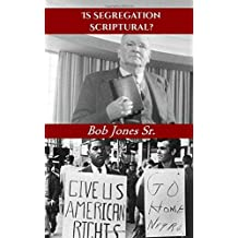Is Segregation Scriptural?