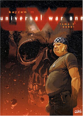 Universal War One, tome 5 : Babel