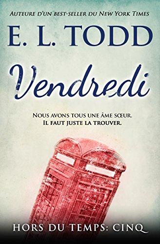 Vendredi (Hors du temps t. 5) (French Edition)