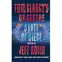 State of Siege (Tom Clancy's Op-Centre, Book 6)