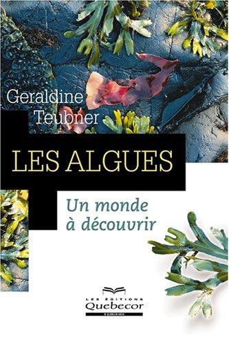 Les algues : Un monde à découvrir