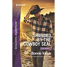 [Shielded by the Cowboy Seal] (By (author) Bonnie Vanak) [published: February, 2017]